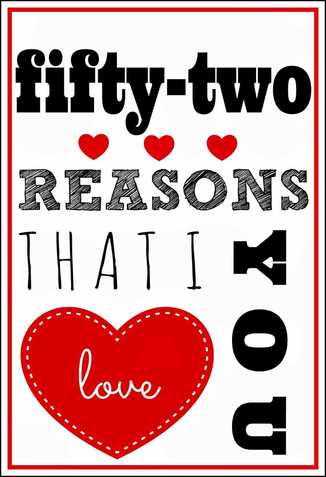 52 Reasons I Love You Template Free ] - 1000 Ideas About 52 Inside 52 Reasons Why I Love You Cards Templates Free