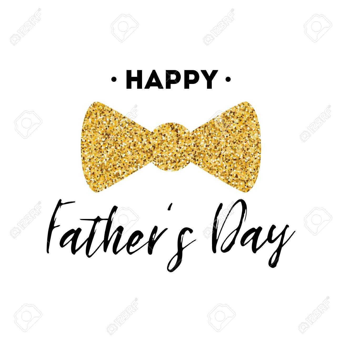 Fathers Day Card Design With Lettering, Golden Bow Tie Butterfly Within Fathers Day Card Template