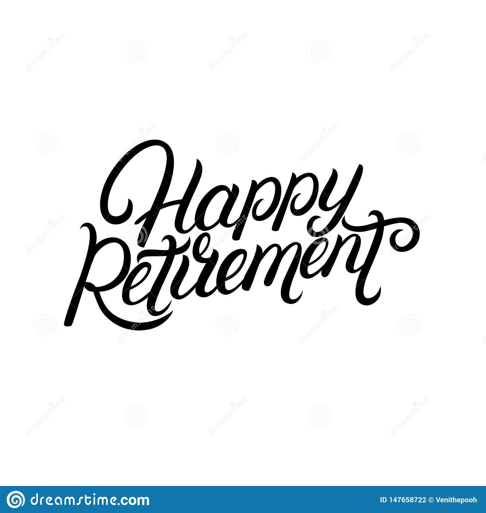 Happy Retirement Hand Written Lettering. Stock Vector For Retirement Card Template