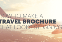 How To Make An Awesome Travel Brochure [With Free Templates] with Travel Guide Brochure Template