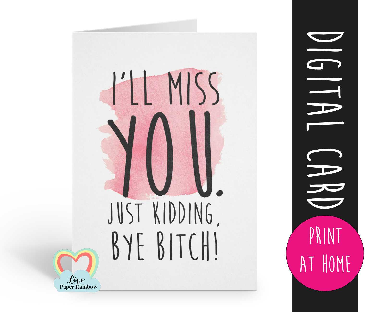 Printable Leaving Card Funny Retirement Card Job Promotion Regarding Sorry You Re Leaving Card Template
