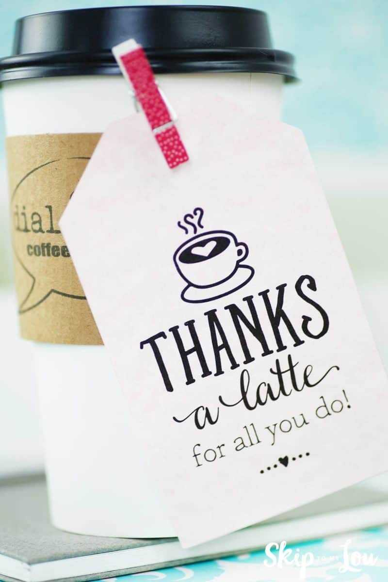 Thanks A Latte! Free Printable Gift Tags | Skip To My Lou Regarding Thanks A Latte Card Template
